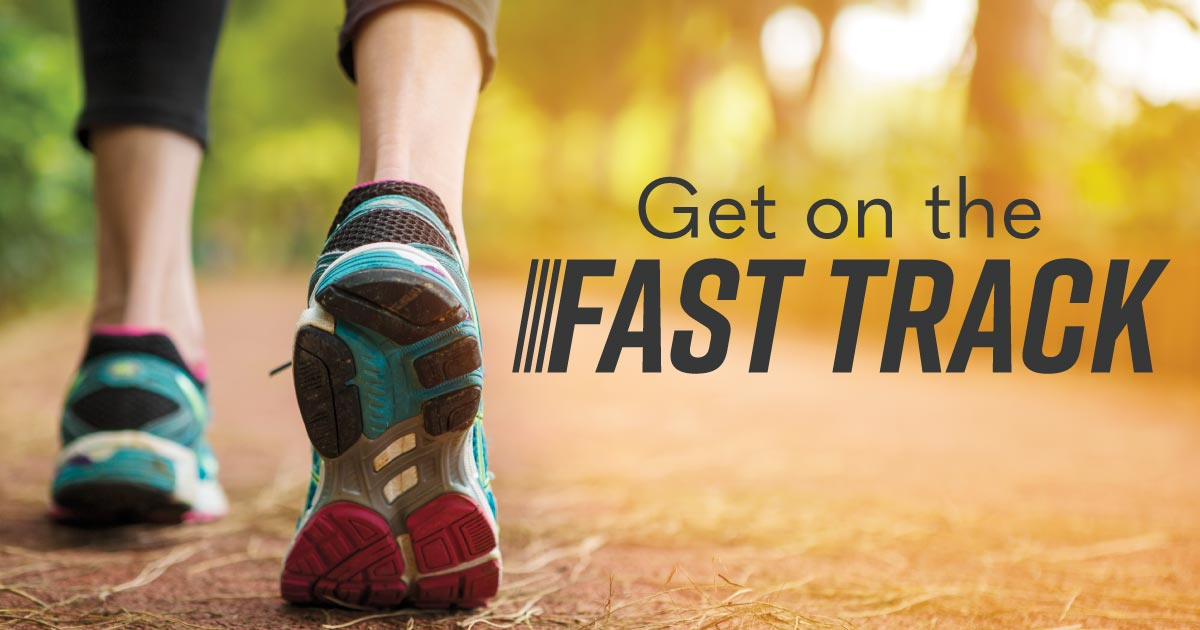 Get on the fast track